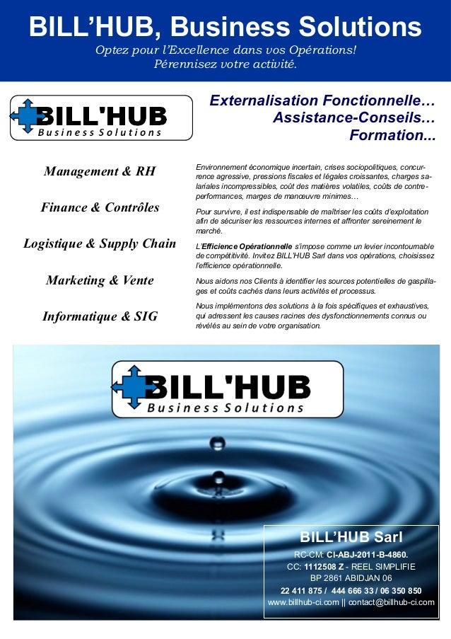 BILL'HUB, Business Solutions           Optez pour l'Excellence dans vos Opérations!                    Pérennisez votre ac...