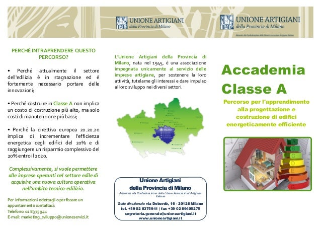 AccademiaClasse APercorso per lapprendimentoalla progettazione ecostruzione di edificienergeticamente efficienteLUnione Ar...