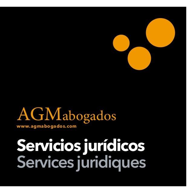 AGMabogados Serviciosjurídicos Services juridiques www.agmabogados.com