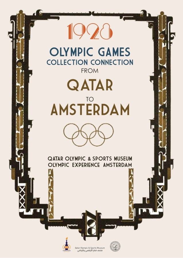 1928 Olympic Games: Collection connection from Qatar to AmsterdamIntroductionThe international Olympic Museum Network (OMN...