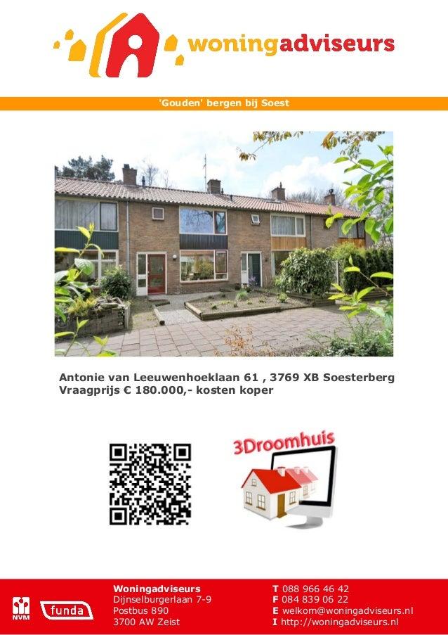 Gouden bergen bij SoestAntonie van Leeuwenhoeklaan 61 , 3769 XB SoesterbergVraagprijs € 180.000,- kosten koper        Woni...