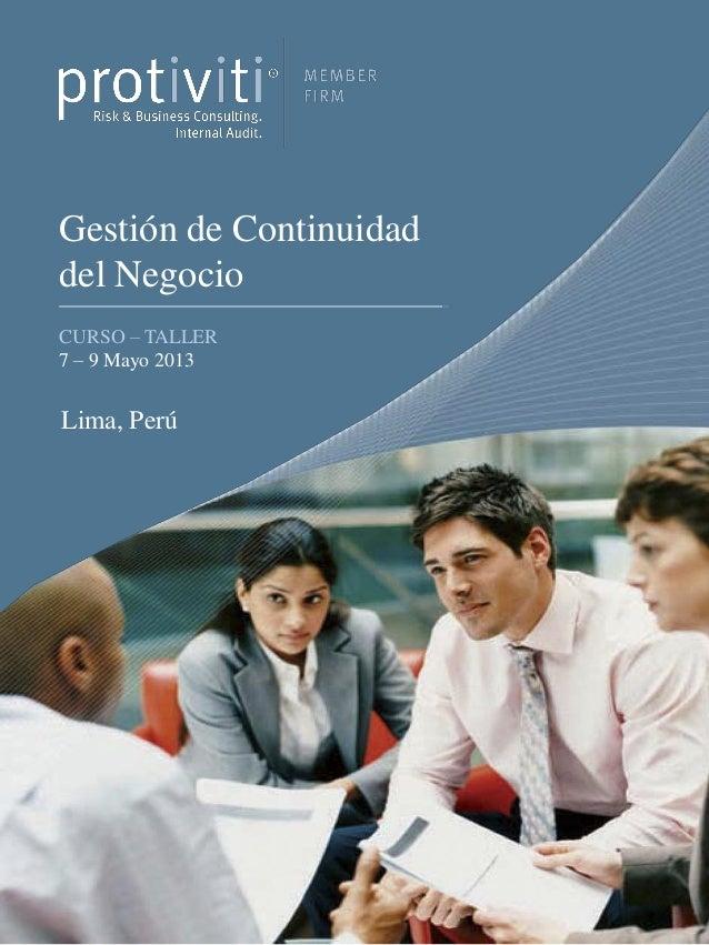 Gestión de Continuidaddel NegocioCURSO – TALLER7 – 9 Mayo 2013Lima, Perú