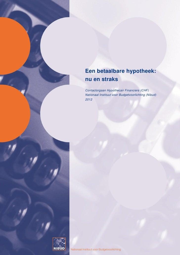 Brochure betaalbare hypotheek nibud 2012 hypotheekbond