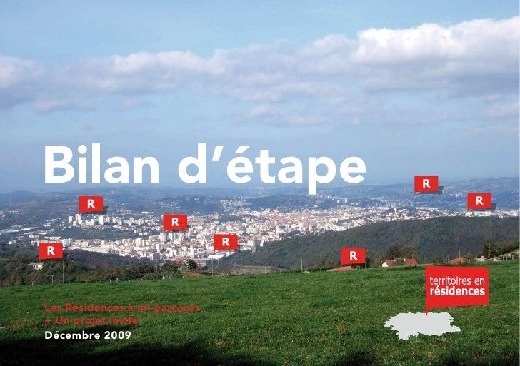Bilan d'étape  Les Résidences à mi-parcours + Un projet invité Décembre 2009