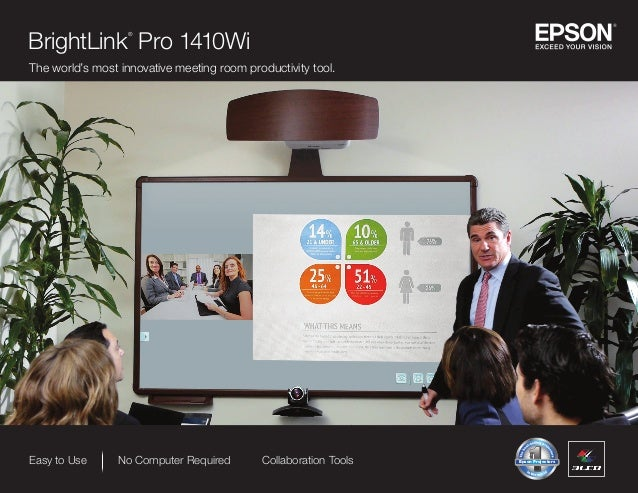 Easy to Use No Computer Required Collaboration Tools RETAIL ONLY NON-RETAIL ONLY Epson Projectors Epson Projectors BrightL...
