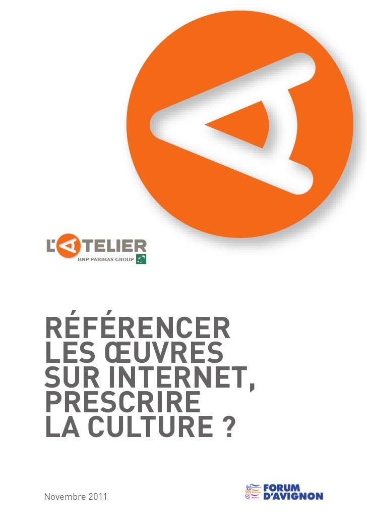 Atelier BNP Paribas : Référencer les oeuvres sur internet, prescrire la culture ?