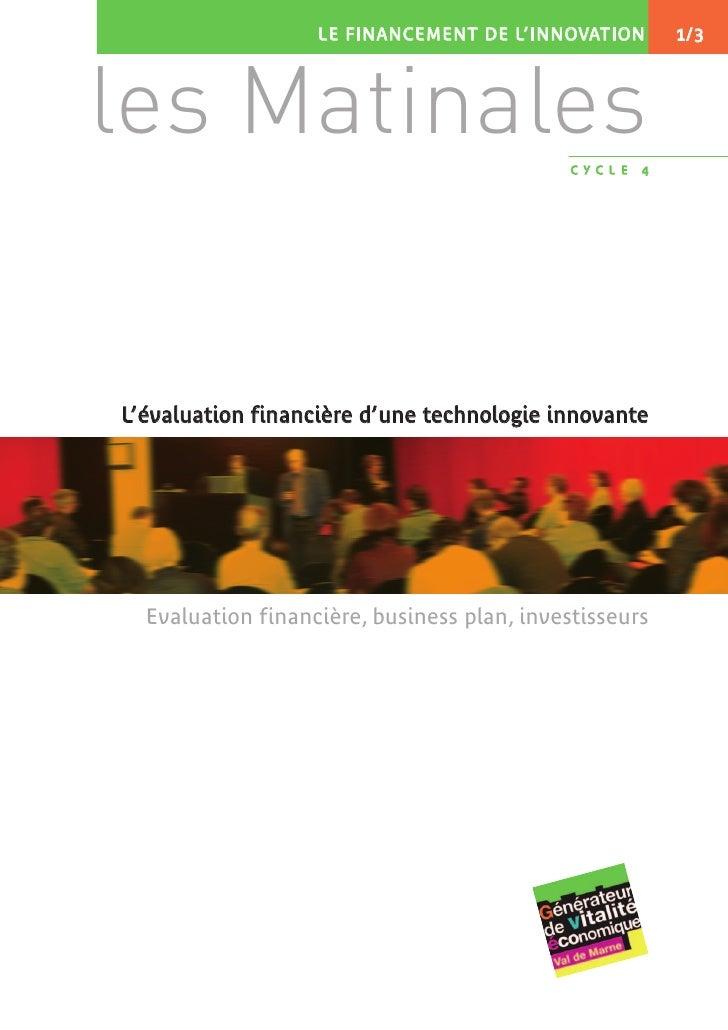 Cycle 4 : financement de l'innovation, matinales : évaluation financière d'une technologie innovante (1/3)