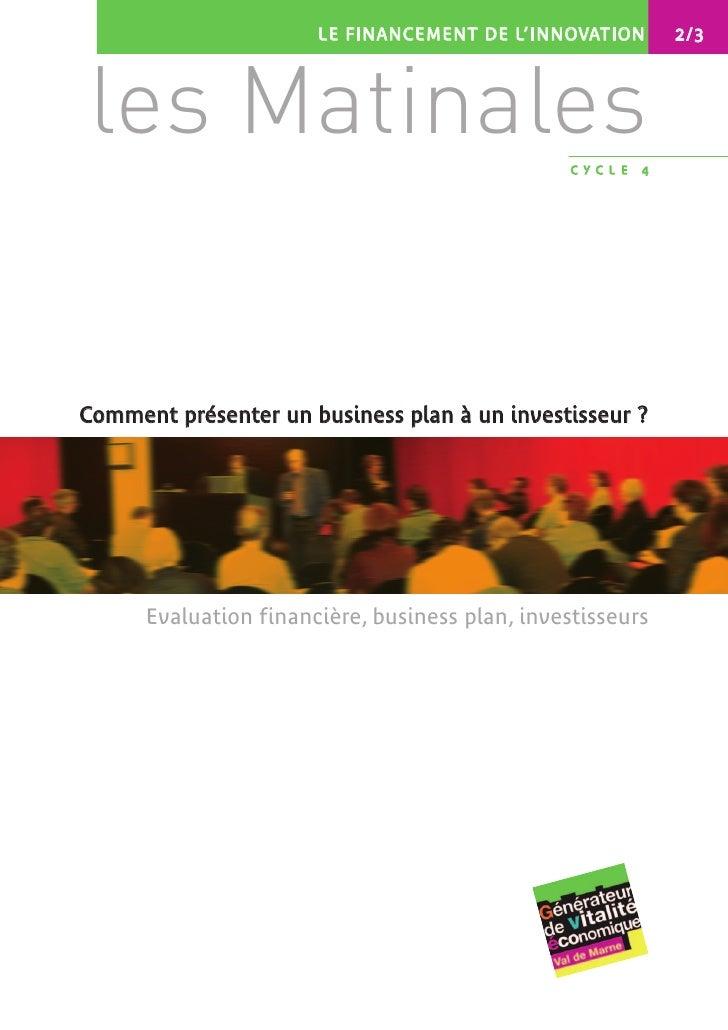 LE FINANCEMENT DE L'INNOVATION        2/3     les Matinales                                    CYCLE   4     Comment prése...
