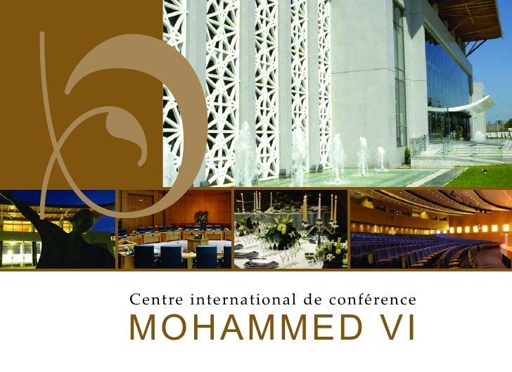MOHAMMED VI Centre international de conférence