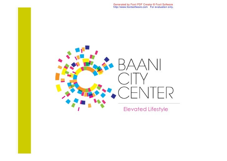 BAANI CITY CENTRE PLEASE CALL K&T +91 999 999 3877