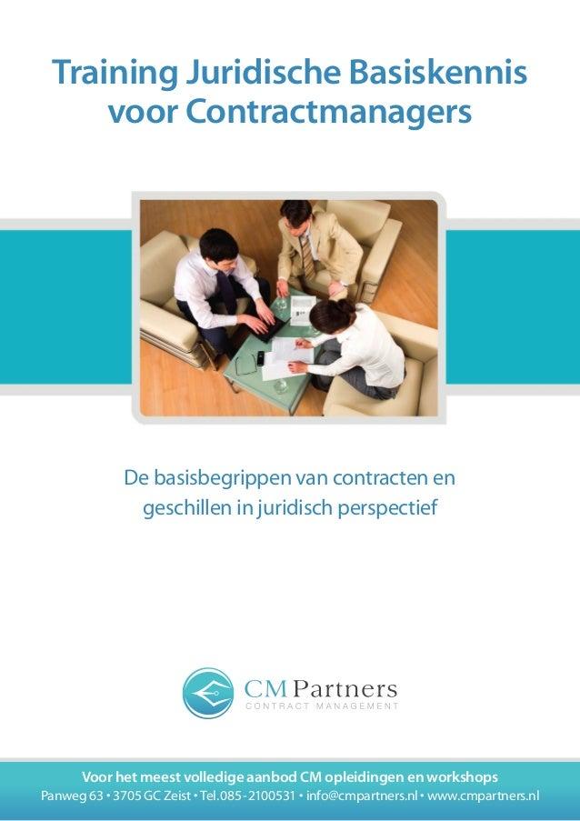 Training Juridische Basiskennis voor Contractmanagers  De basisbegrippen van contracten en geschillen in juridisch perspec...