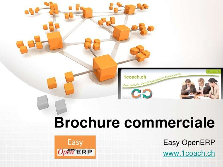 Brochure commerciale<br />Easy OpenERP<br />www.1coach.ch<br />