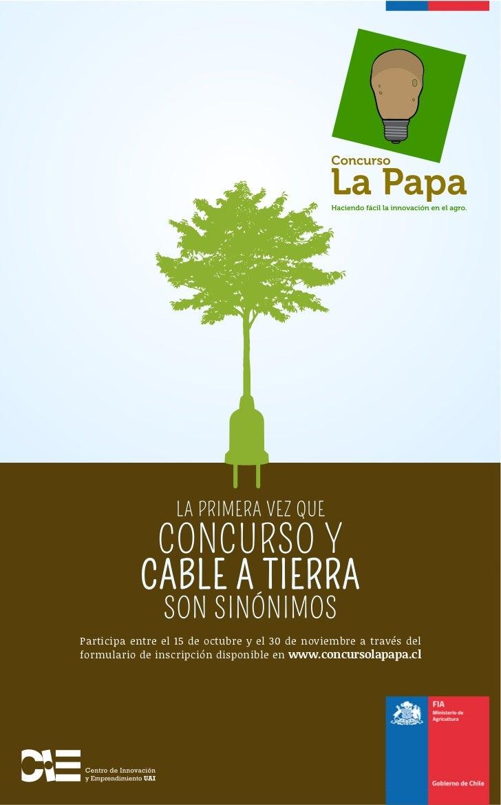 Participa entre el 15 de octubre y el 30 de noviembre a través delformulario de inscripción disponible en www.concursolapa...