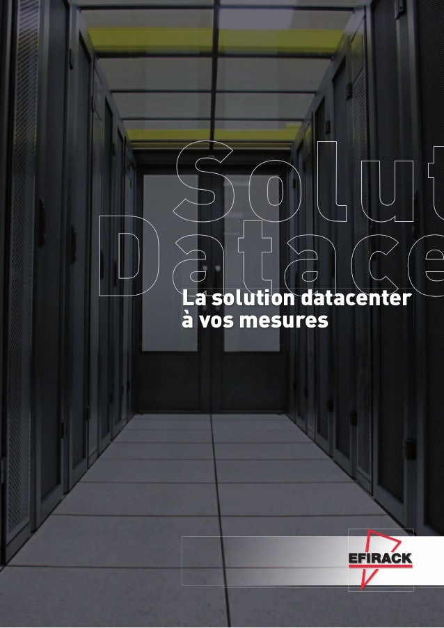 La solution datacenterà vos mesures