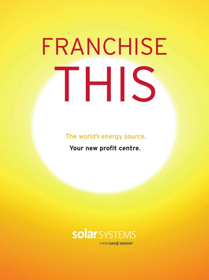 FRANCHISETHIS The world's energy source.  Your new profit centre.
