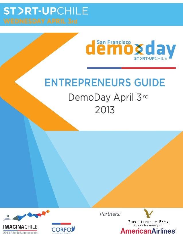 WEDNESDAY APRIL 3rd                      San Francisco          ENTREPRENEURS GUIDE                DemoDay April 3 rd     ...