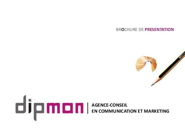 BROCHURE DE PRESENTATION AGENCE-CONSEIL EN COMMUNICATION ET MARKETING