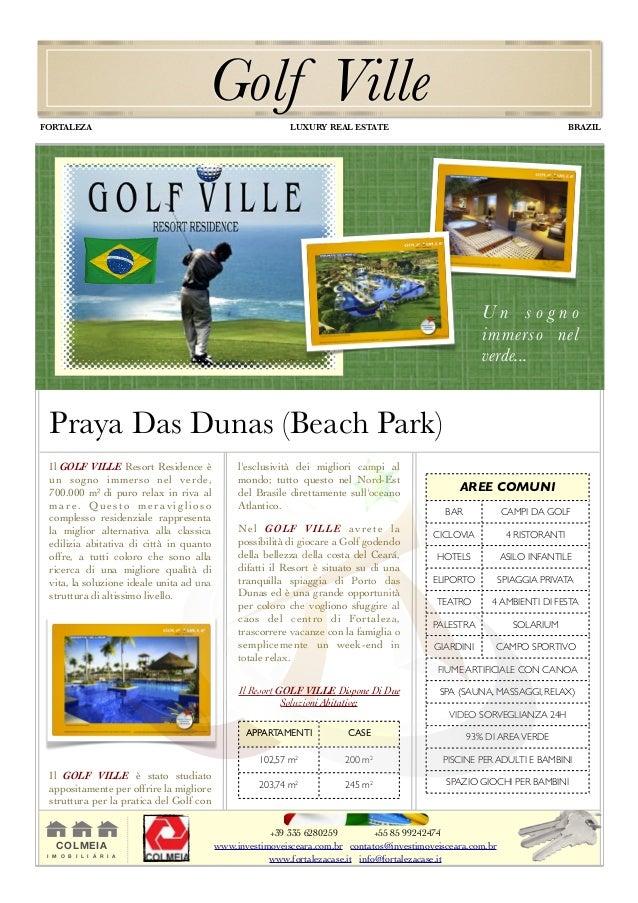 Il GOLF VILLE Resort Residence è un sogno immerso nel verde, 700.000 m2 di puro relax in riva al mare. Questo meraviglioso...