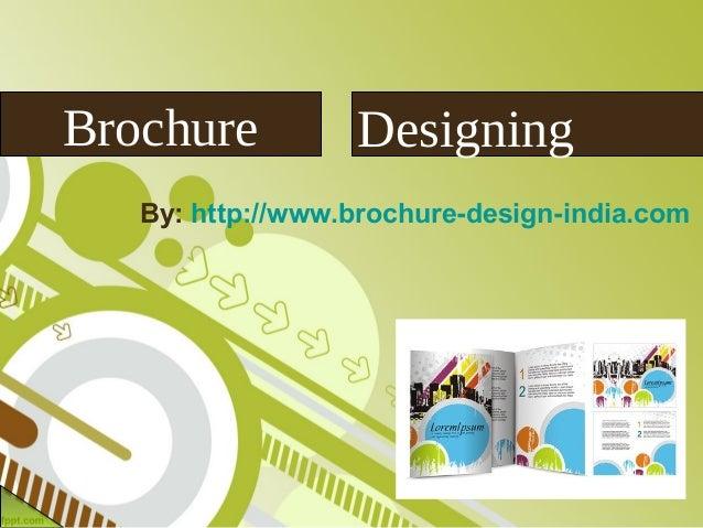 Brochure          Designing   By: http://www.brochure-design-india.com