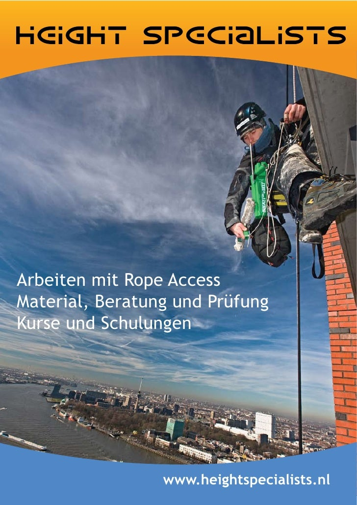 Arbeiten mit Rope Access Material, Beratung und Prüfung Kurse und Schulungen                      www.heightspecialists.nl