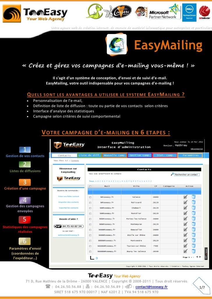 EasyMailing            « Créez et gérez vos campagnes d'e-mailing vous-même ! »                               Il sagit dun...