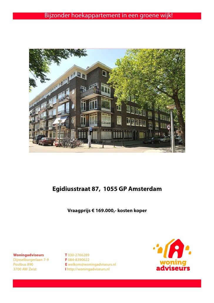 Bijzonder hoekappartement in een groene wijk!                             Egidiusstraat 87, 1055 GP Amsterdam             ...