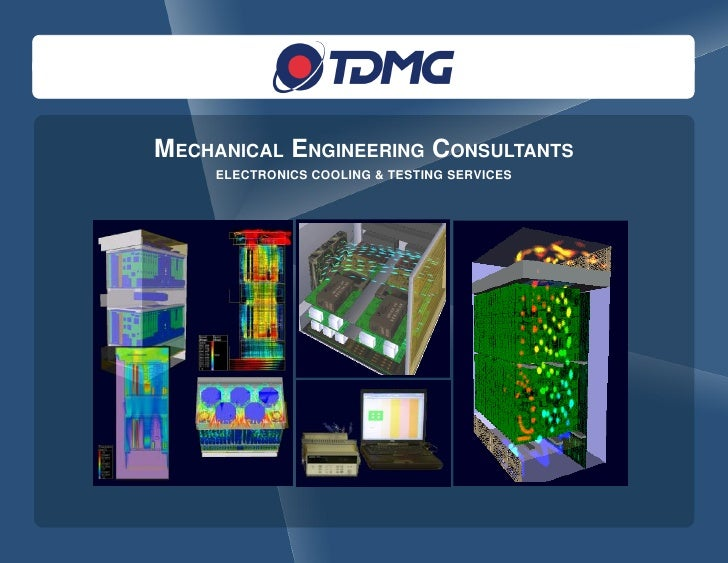 MECHANICAL ENGINEERING CONSULTANTS     ELECTRONICS COOLING & TESTING SERVICES