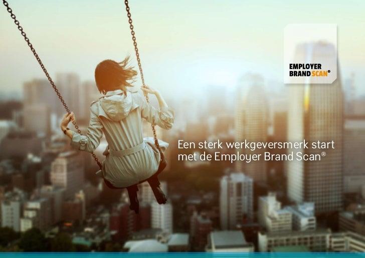 Een sterk werkgeversmerk startmet de Employer Brand Scan®