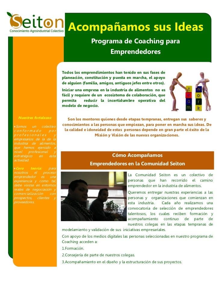 Acompañamos sus Ideas                                             Programa de Coaching para                               ...