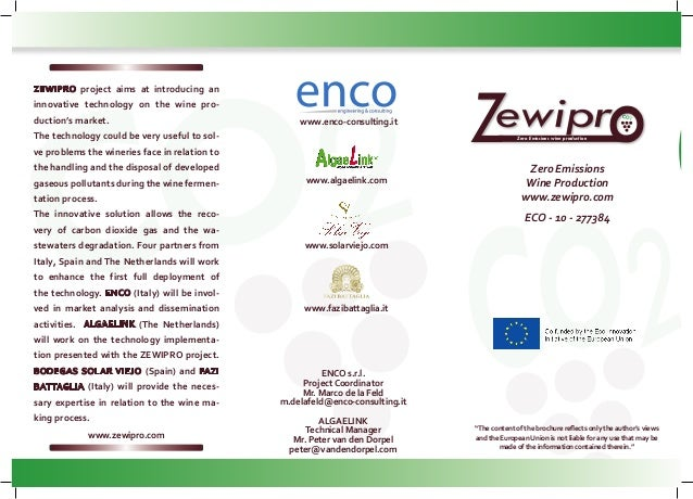 "Zero Emissions Wine Production www.zewipro.com ECO - 10 - 277384 ""The content of the brochure reflects only the author's v..."