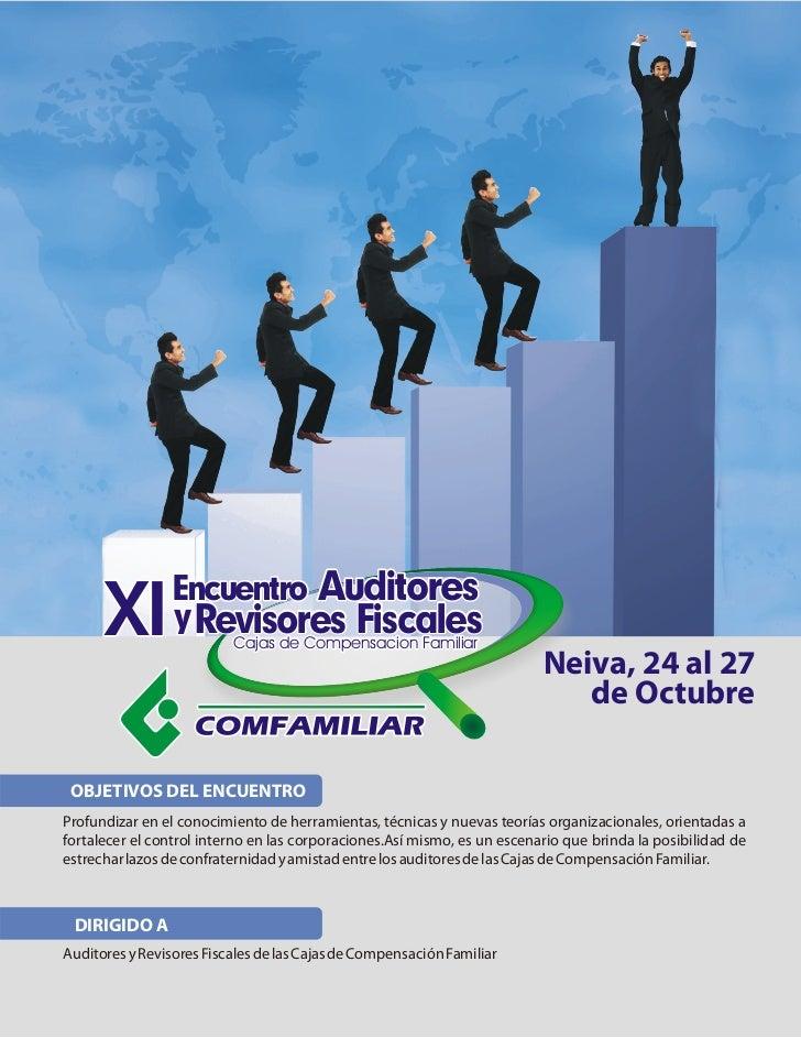 Encuentro Auditores      XI         y Revisores Fiscales                          Cajas de Compensacion Familiar          ...