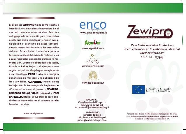 """Zero EmissionsWine Production (Cero emisiones en la elaboración de vino) www.zewipro.com ECO - 10 - 277384 """"El contenido d..."""