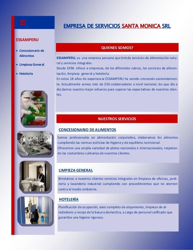 EMPRESA DE SERVICIOS SANTA MONICA SRL ESSAMPERU  Concesionario de Alimentos  Limpieza General  Hotelería  QUIENES SOMOS...