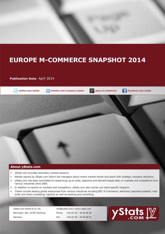 EUROPE M-COMMERCE SNAPSHOT 2014 April 2014
