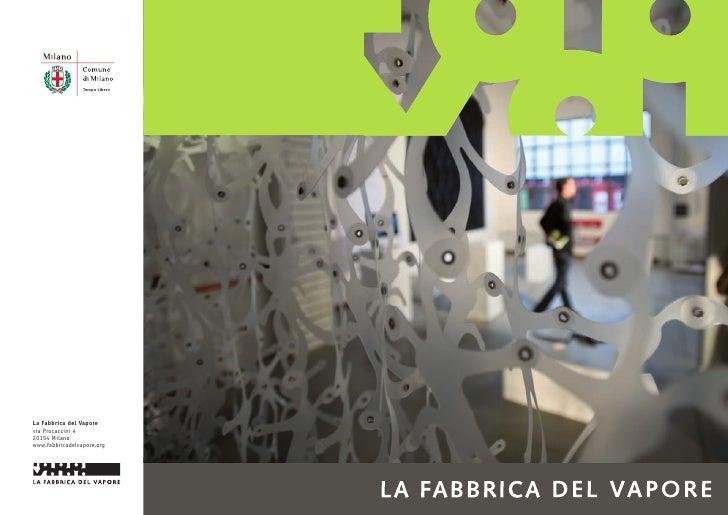 La Fabbrica del Vapore brochure, foto Polifemo Fotografia
