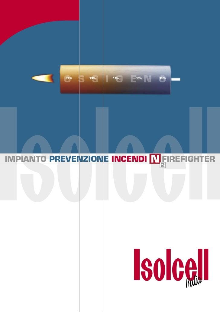 21%   19%   17%   15%   13%IMPIANTO PREVENZIONE INCENDI         FIREFIGHTER