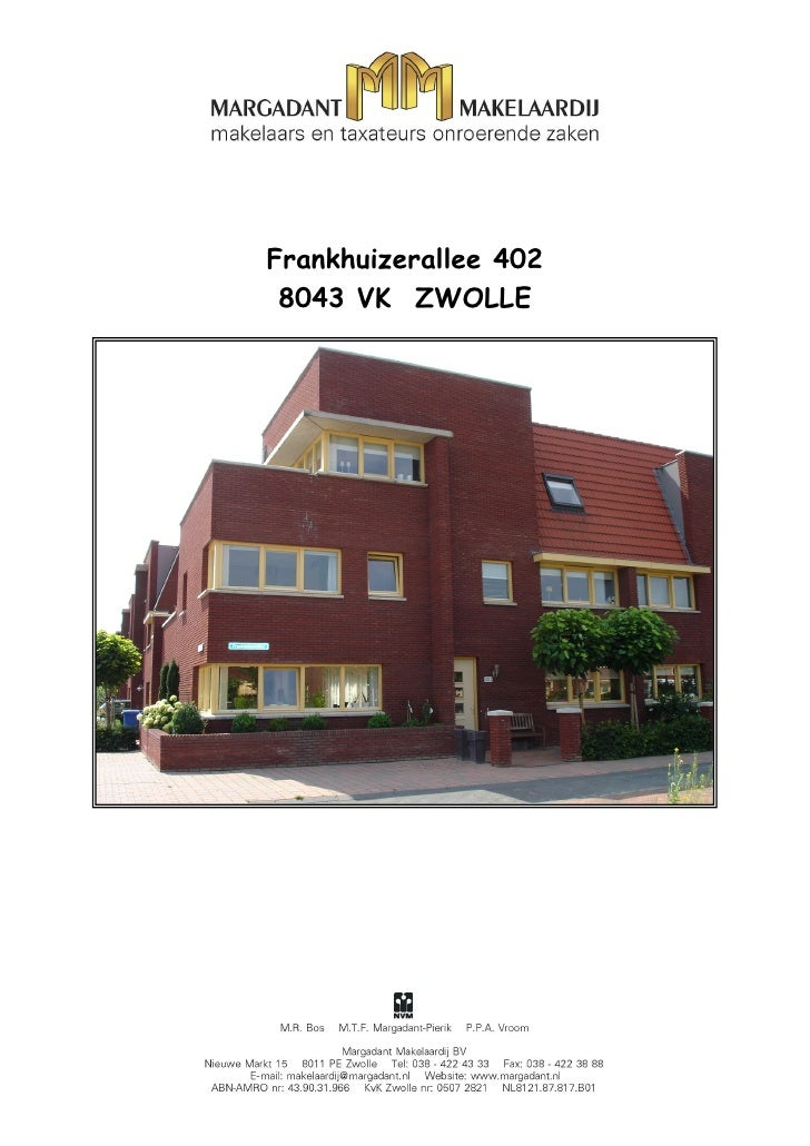 Frankhuizerallee 402  8043 VK ZWOLLE