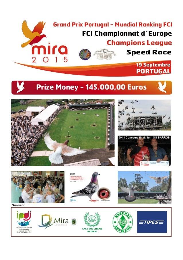 Grand Prix Portugal - Mundial Ranking FCI              FCI Championnat d´Europe               19 Septembre               P...
