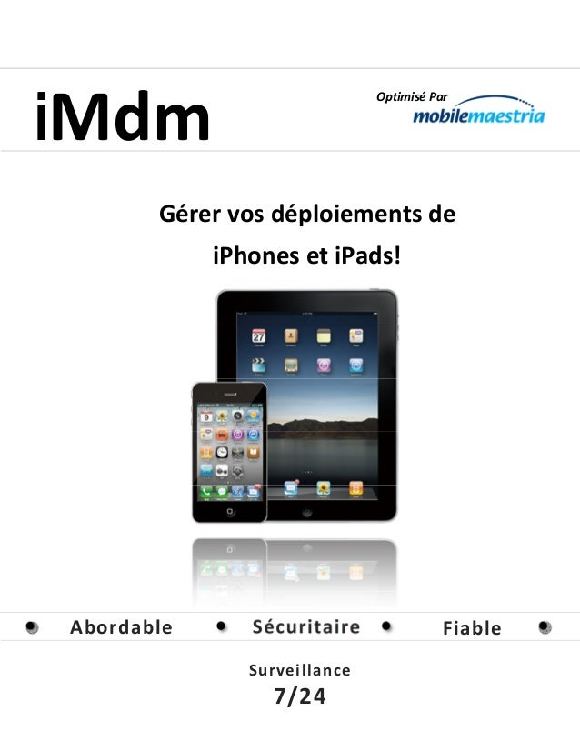 iMdm                              Optimisé Par       Gérer vos déploiements de            iPhones et iPads!Abordable      ...