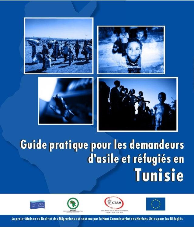 1Le projet Maison du Droit et des Migrations est soutenu par le Haut Commissariat des Nations Unies pour les Réfugiés Guid...