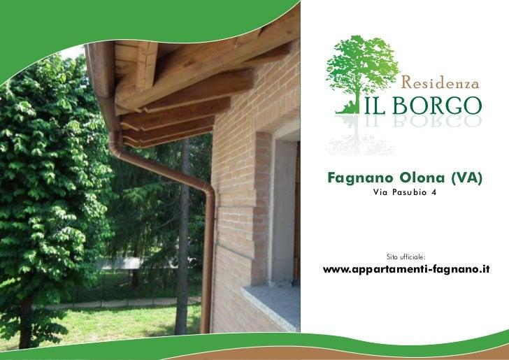 Residenza      IL BORGO      OGROB LIFagnano Olona (VA)        Via Pasubio 4          Sito ufficiale:www.appartamenti-fagn...