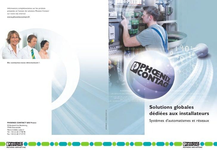 Informations complémentaires sur les produitsprésentés et l'univers de solutions Phoenix Contactsur notre site internetwww...