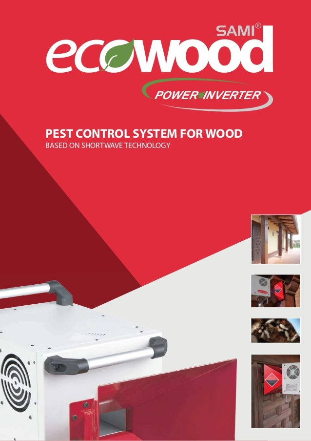 POWER INVERTER  PEST CONTROL SYSTEM FOR WOOD BASED ON SHORTWAVE TECHNOLOGY