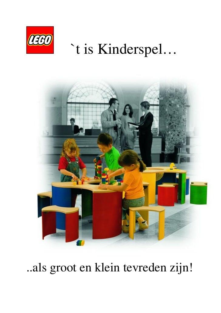 `t is Kinderspel…..als groot en klein tevreden zijn!