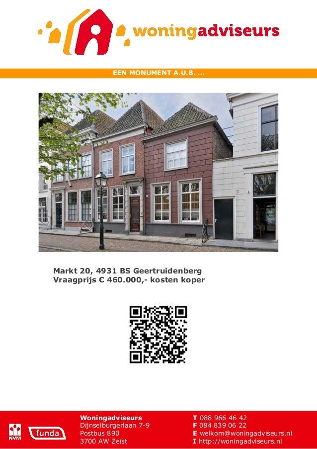 Woningadviseurs T 088 966 46 42 Dijnselburgerlaan 7-9 F 084 839 06 22 Postbus 890 E welkom@woningadviseurs.nl 3700 ...