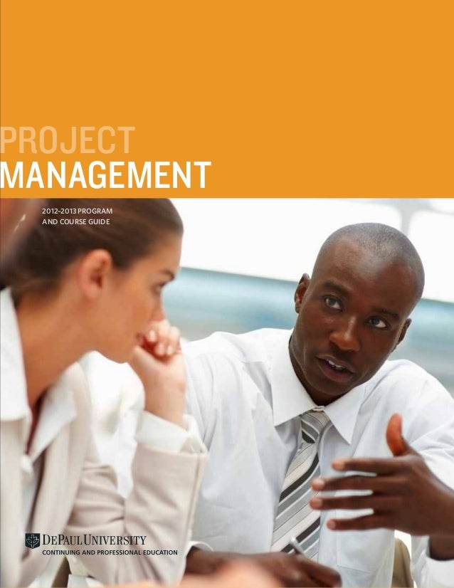 PROJECTMANAGEMENT  2012–2013 Program  and Course Guide