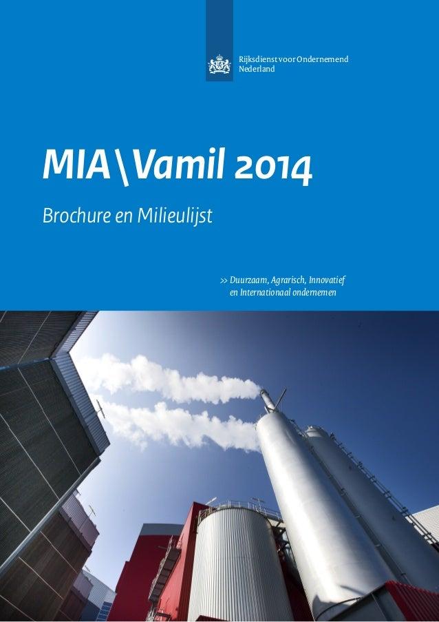 Rijksdienst voor Ondernemend Nederland  MIA Vamil 2014 Brochure en Milieulijst >>Duurzaam, Agrarisch, Innovatief  en Int...