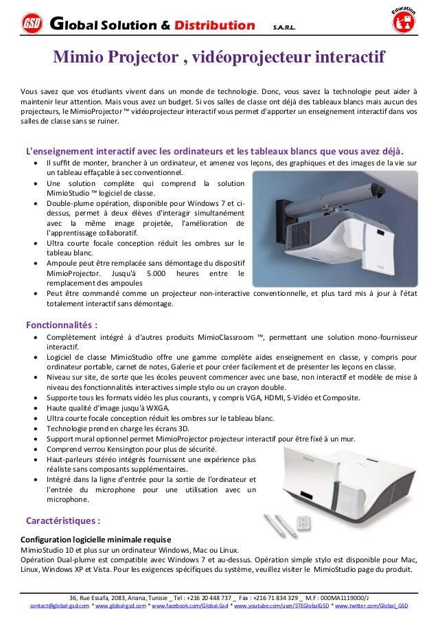 Global Solution & Distribution S.A.R.L. 36, Rue Essafa, 2083, Ariana, Tunisie _ Tel : +216 20 448 737 _ Fax : +216 71 834 ...