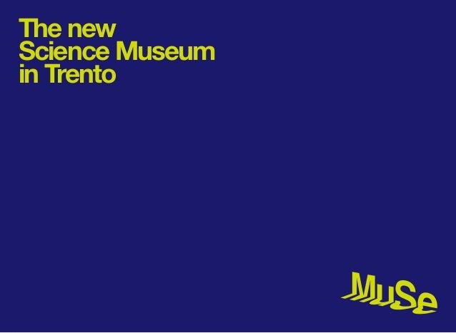 The newScience Museumin Trento