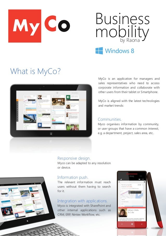Business mobilityby Raona MyCo is an application for managers and sales representatives who need to access corporate infor...